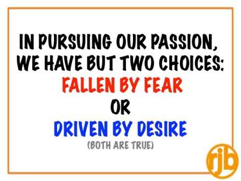 Fallen By Fear, Driven By Desire
